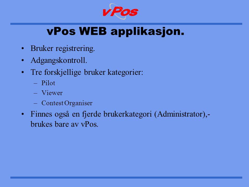 vPos WEB applikasjon. •Bruker registrering. •Adgangskontroll.