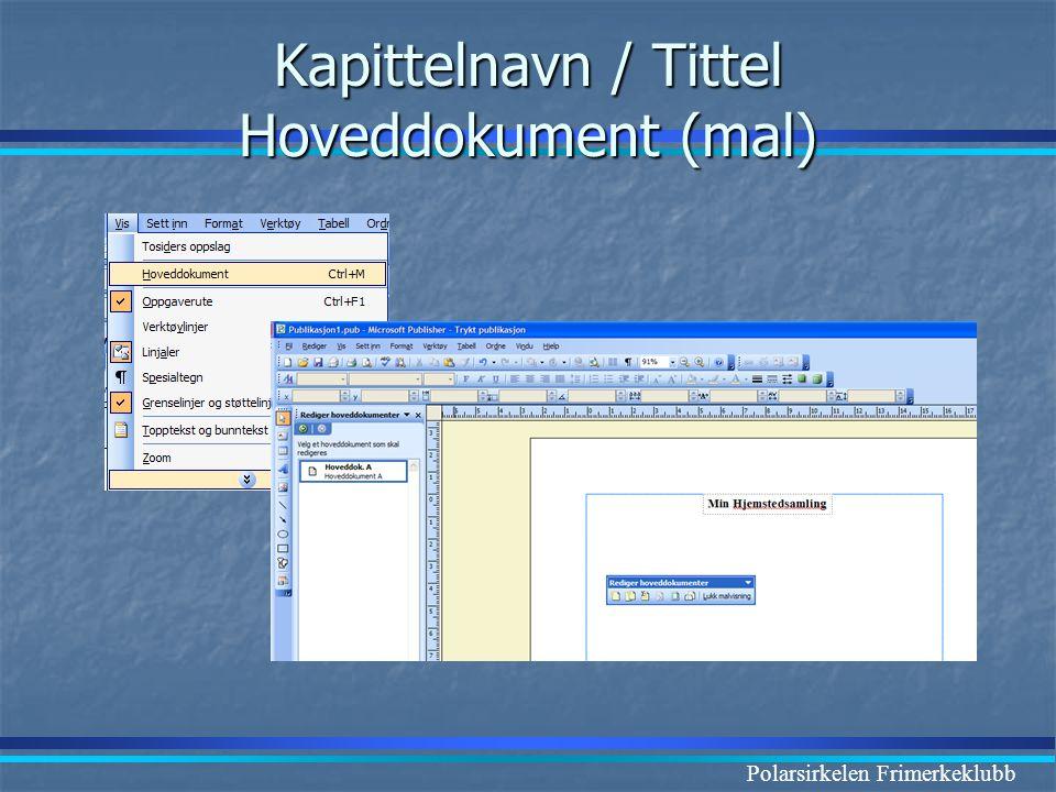 Polarsirkelen Frimerkeklubb Kapittelnavn / Tittel Hoveddokument (mal)