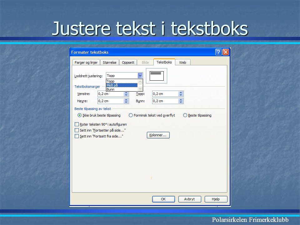 Polarsirkelen Frimerkeklubb Justere tekst i tekstboks
