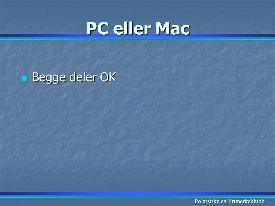 Polarsirkelen Frimerkeklubb PC eller Mac  Begge deler OK