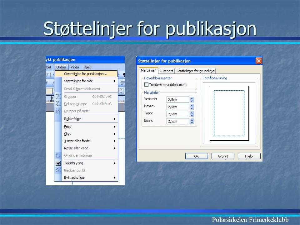 Polarsirkelen Frimerkeklubb Støttelinjer for publikasjon