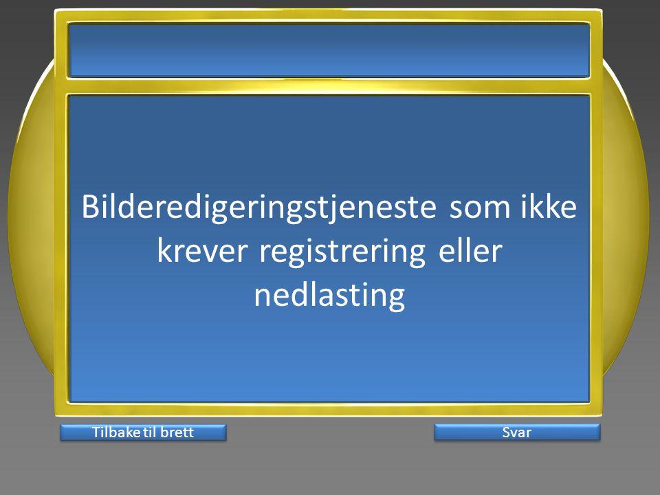 Bilderedigeringstjeneste som ikke krever registrering eller nedlasting Svar Tilbake til brett