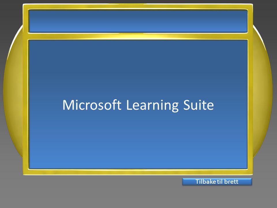 Microsoft Learning Suite Tilbake til brett