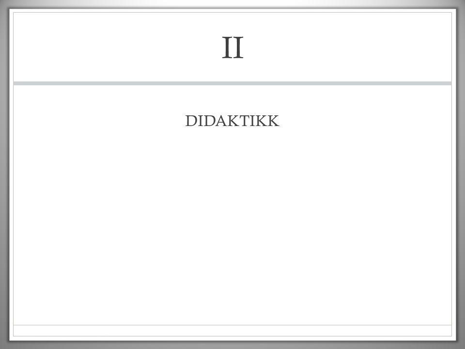 II DIDAKTIKK