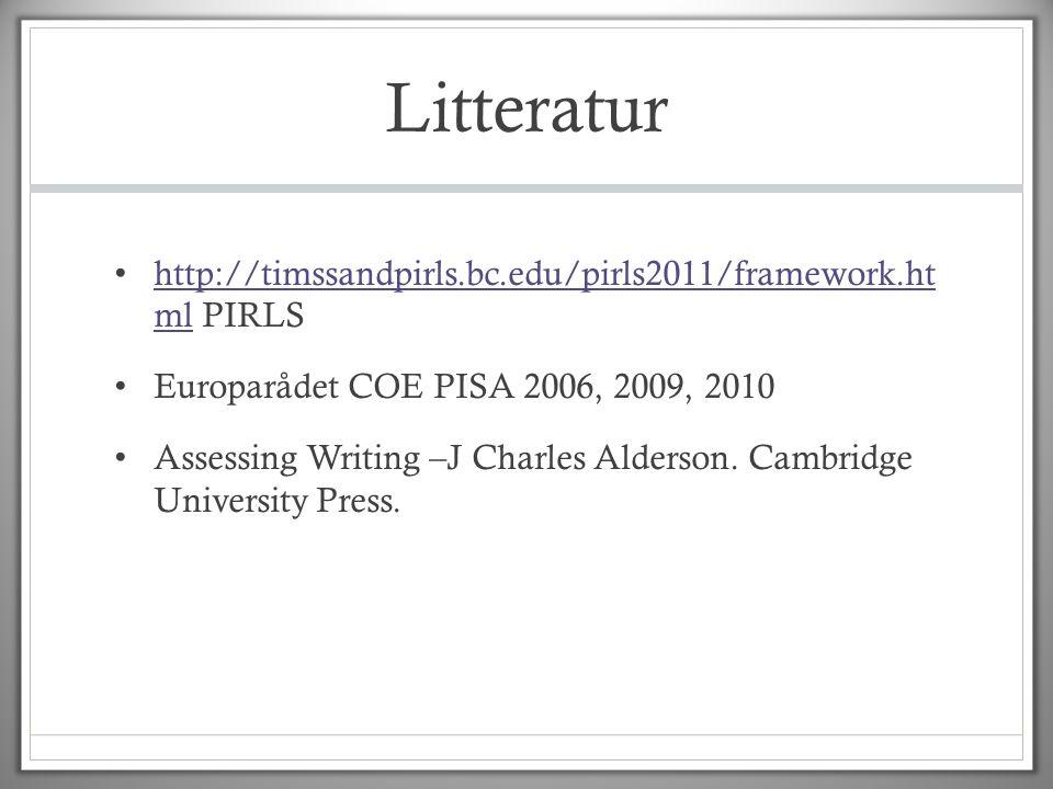 Litteratur • http://timssandpirls.bc.edu/pirls2011/framework.ht ml PIRLS http://timssandpirls.bc.edu/pirls2011/framework.ht ml • Europarådet COE PISA