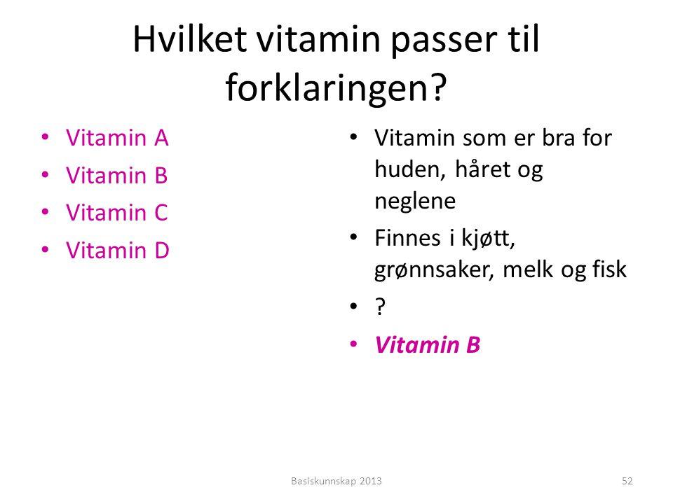 hvilke vitaminer er godt for huden