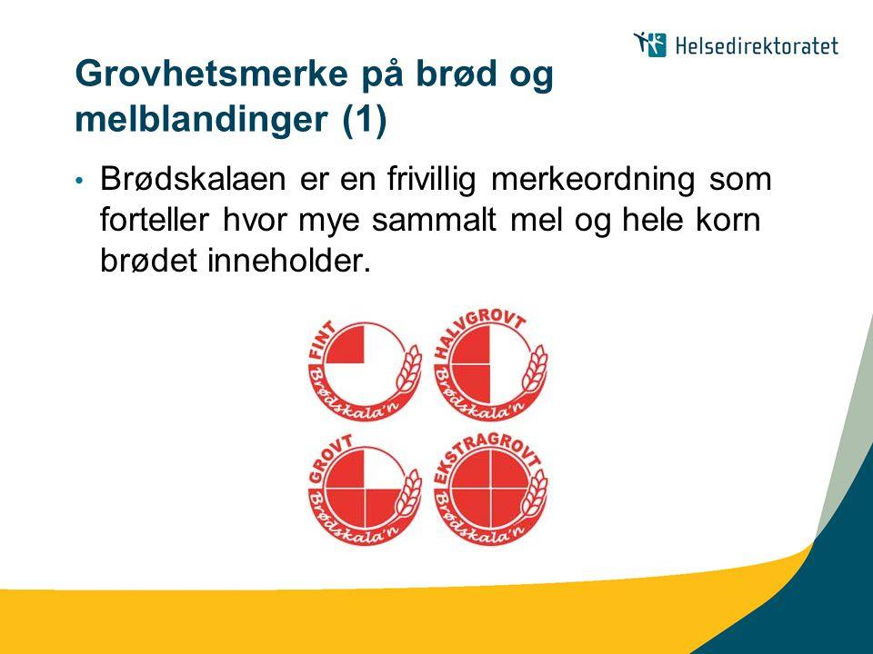 Grovhetsmerke på brød og melblandinger (1) • Brødskalaen er en frivillig merkeordning som forteller hvor mye sammalt mel og hele korn brødet inneholde
