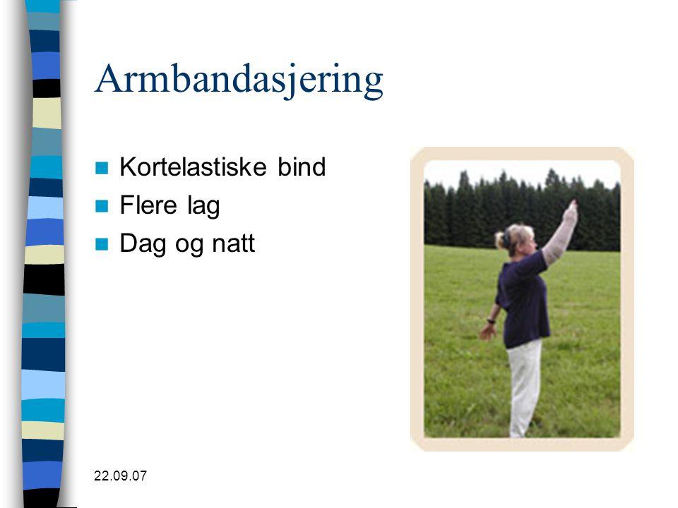 22.09.07 Armbandasjering  Kortelastiske bind  Flere lag  Dag og natt