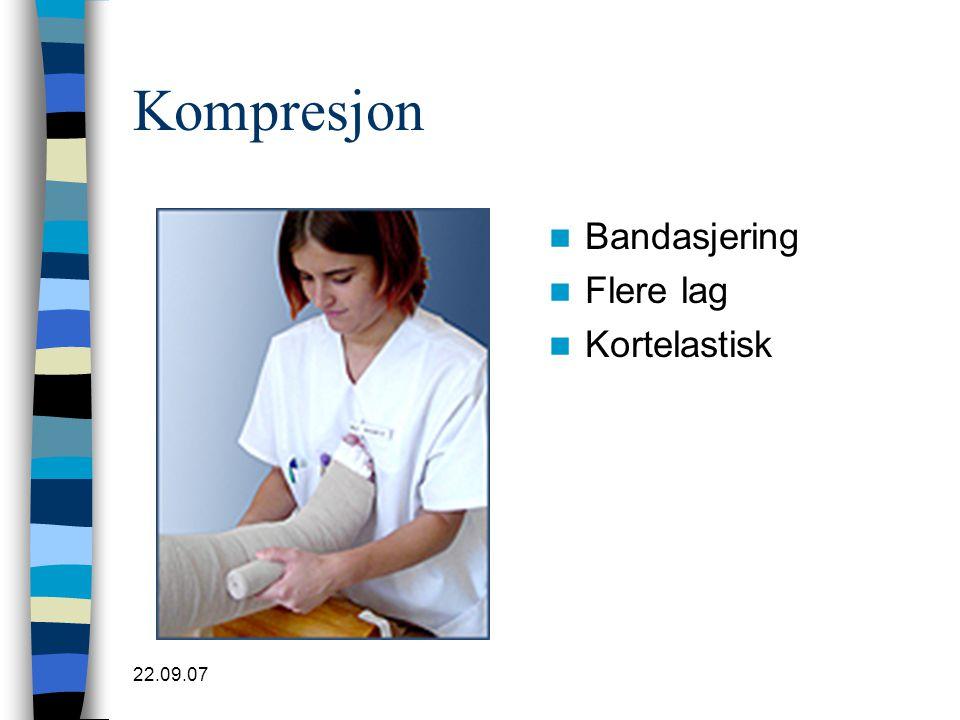 22.09.07 Kompresjon  Bandasjering  Flere lag  Kortelastisk