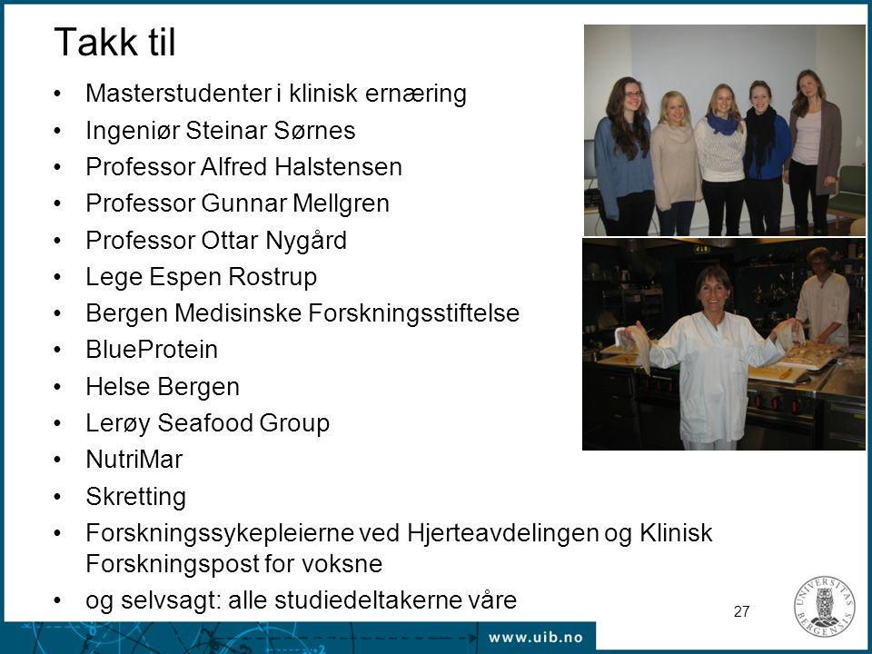 Takk til •Masterstudenter i klinisk ernæring •Ingeniør Steinar Sørnes •Professor Alfred Halstensen •Professor Gunnar Mellgren •Professor Ottar Nygård