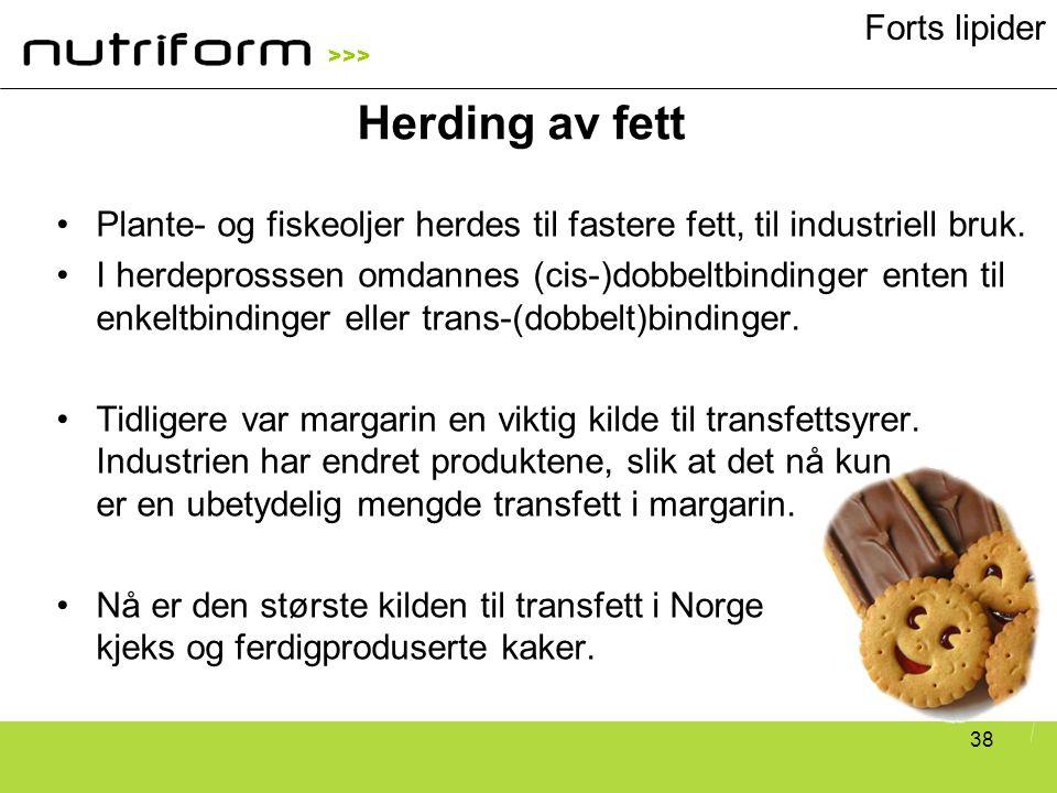 >>> 38 •Plante- og fiskeoljer herdes til fastere fett, til industriell bruk. •I herdeprosssen omdannes (cis-)dobbeltbindinger enten til enkeltbindinge