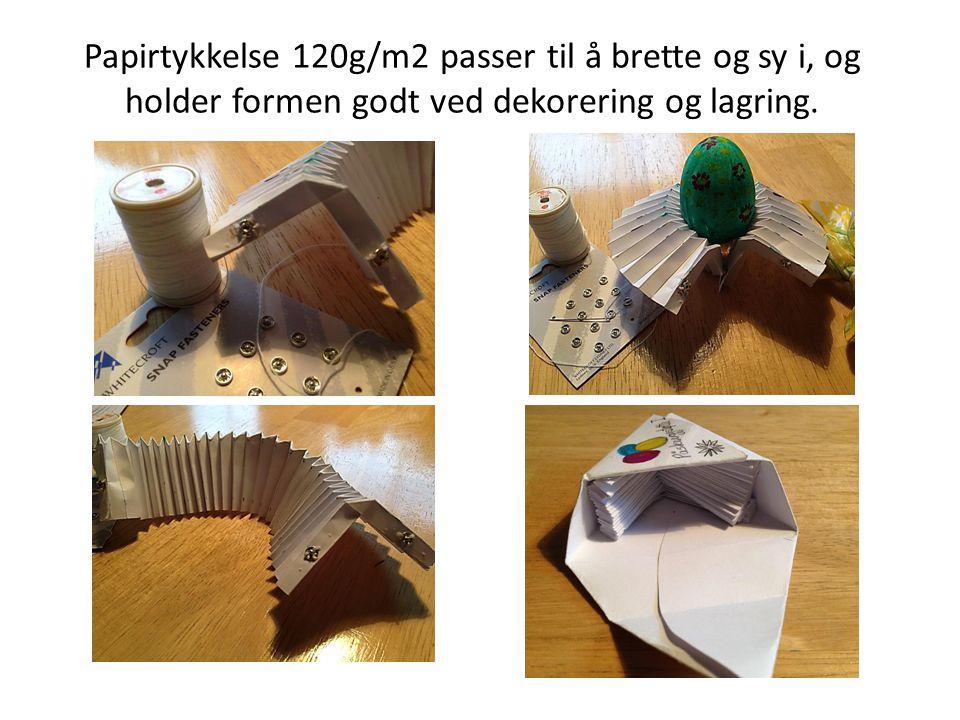 Papirtykkelse 120g/m2 passer til å brette og sy i, og holder formen godt ved dekorering og lagring.