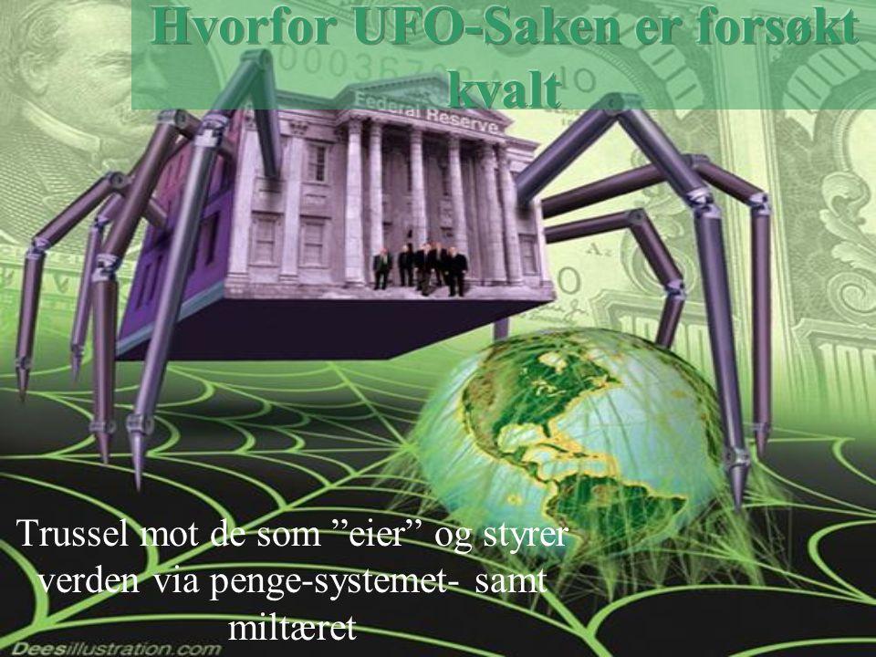 Trussel mot de som eier og styrer verden via penge-systemet- samt miltæret
