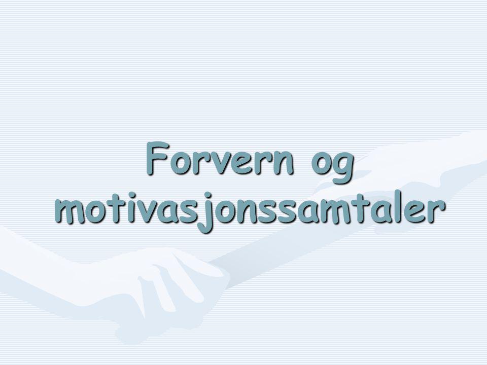 Forvern og motivasjonssamtaler