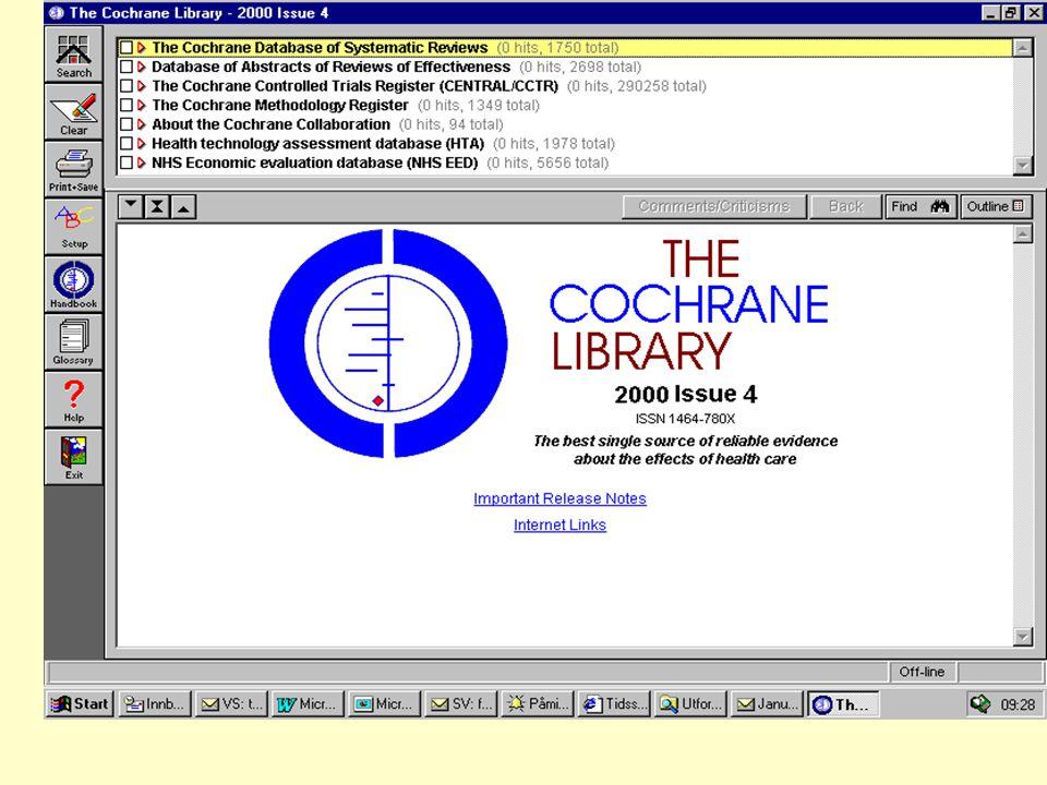 The Cochrane Collaboration En internasjonal organisasjon som har som mål å støtte folk i å ta gode beslutninger om helse ved å forberede, vedlikeholde