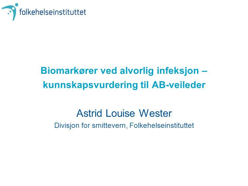 ALW 16.02.122 Disposisjon •Om biomarkør –Hva måles de mot –Hva brukes de til •Gullstandardproblemet; eks.sepsis •Kunnskapsvurdering - metoder •Typer studier av biomarkører •Konklusjoner kunnskapsbasert vurdering –Selve vurderingen –for biomarkører ved alvorlig infeksjon