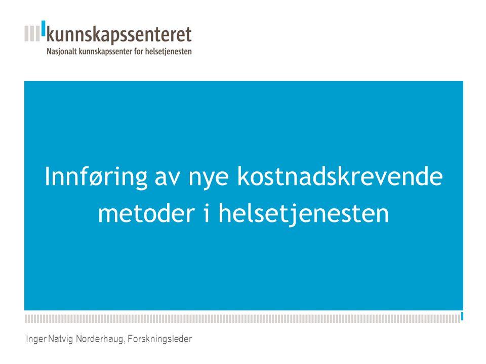 July 5, 201412 Nasjonalt råd for kvalitet og prioritering: