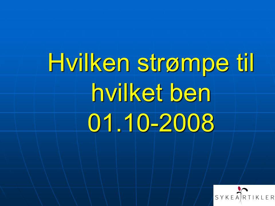 Hvilken strømpe til hvilket ben 01.10-2008