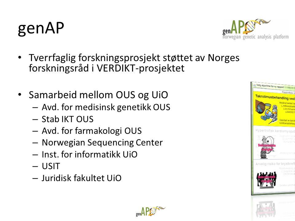 • Tverrfaglig forskningsprosjekt støttet av Norges forskningsråd i VERDIKT-prosjektet • Samarbeid mellom OUS og UiO – Avd. for medisinsk genetikk OUS
