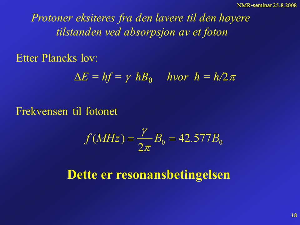 NMR-seminar For atomære dipolmoment, f.eks.