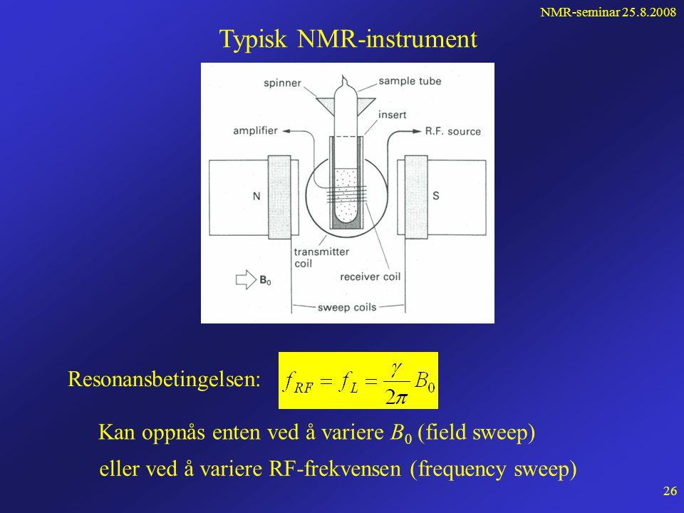 NMR-seminar 25.8.2008 25 Magnetiseringen for hele prøven: z-komponenten: Vi hadde fra spinnsatsen: Vi summerer over hele prøven: Det betyr at M preseserer om B 0 på samme måte som de individuelle  -ene .
