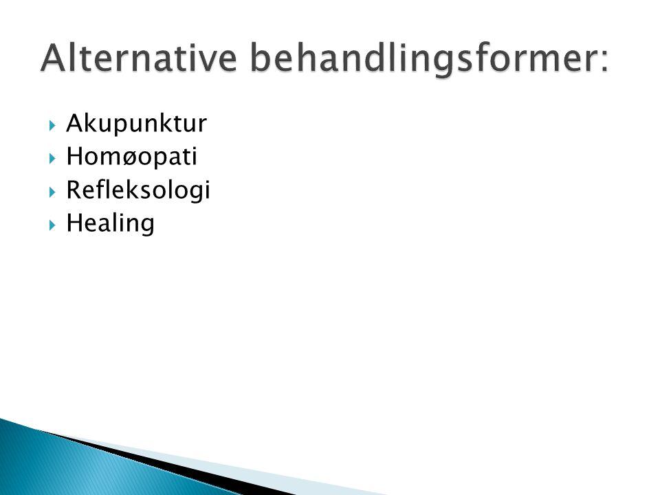  Akupunktur  Homøopati  Refleksologi  Healing