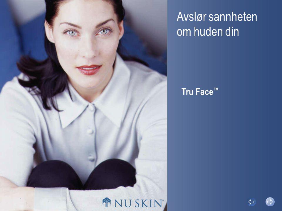 Avslør sannheten om huden din Tru Face ™  