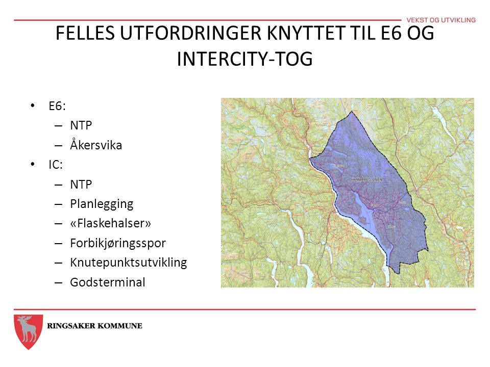 VEKST OG UTVIKLING I HEDMARK • Hedmark fylkes målsetting: 220.000 innb.