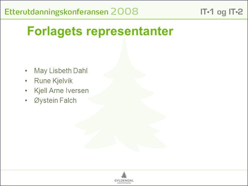 Forlagets representanter •May Lisbeth Dahl •Rune Kjelvik •Kjell Arne Iversen •Øystein Falch