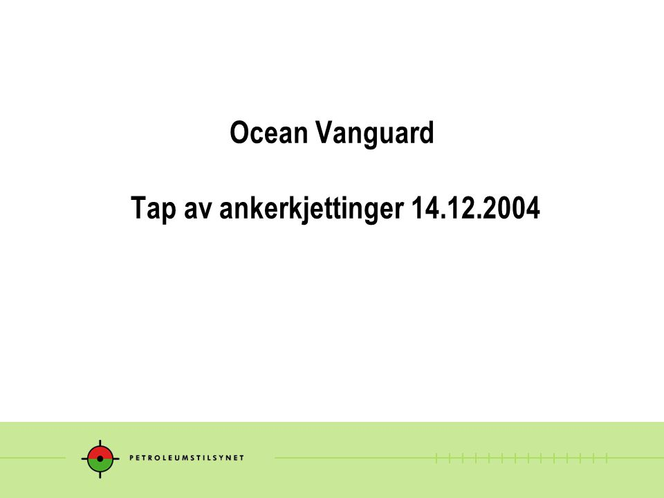 Ocean Vanguard Tap av ankerkjettinger 14.12.2004