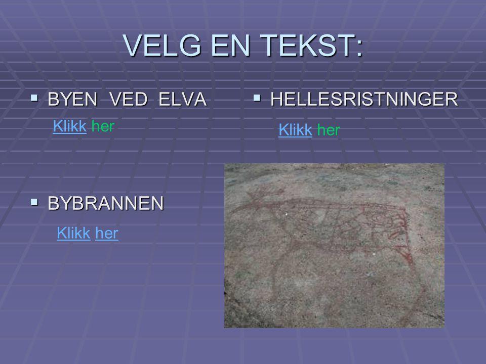 BYEN VED ELVA Drammen vokste fram ved elva.Elva var viktig transportvei før vi fikk tog og biler.