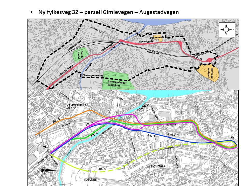 • Ny fylkesveg 32 – parsell Gimlevegen – Augestadvegen