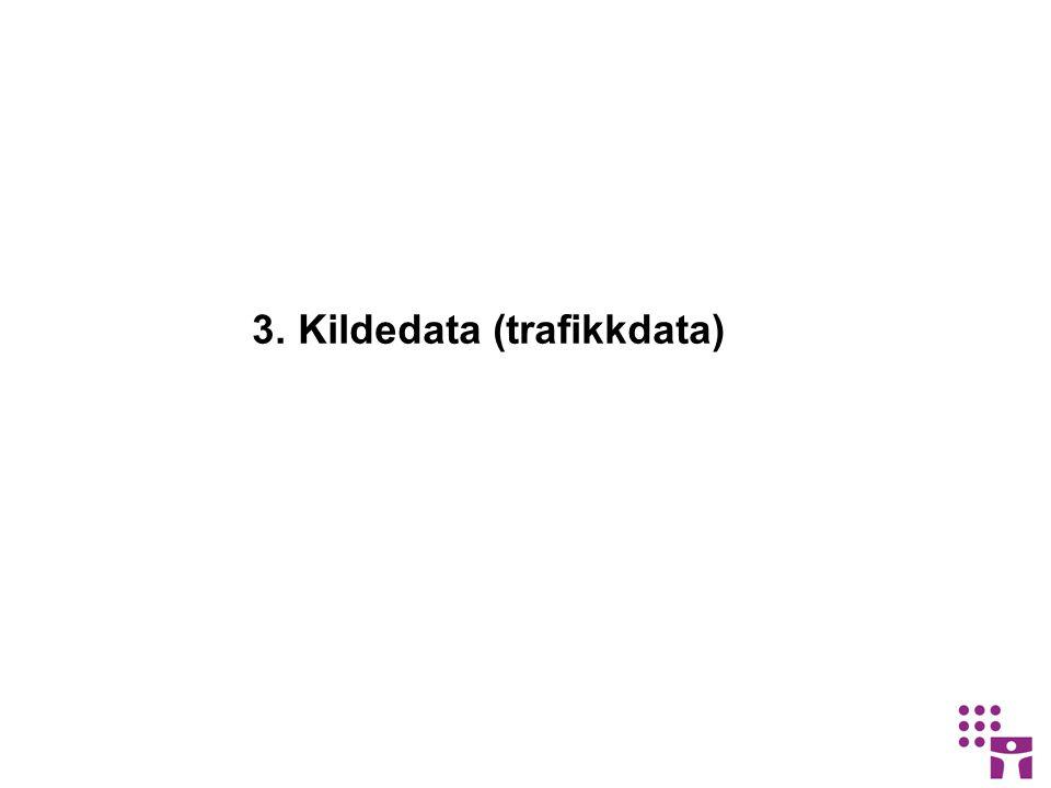 3. Kildedata (trafikkdata)