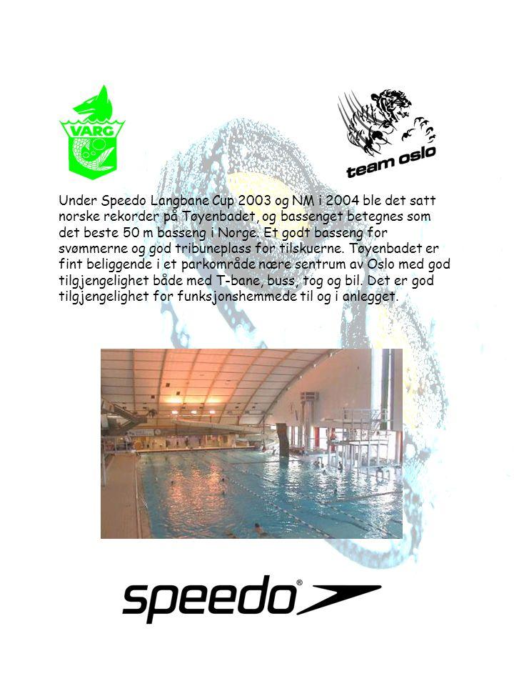 Under Speedo Langbane Cup 2003 og NM i 2004 ble det satt norske rekorder på Tøyenbadet, og bassenget betegnes som det beste 50 m basseng i Norge. Et g