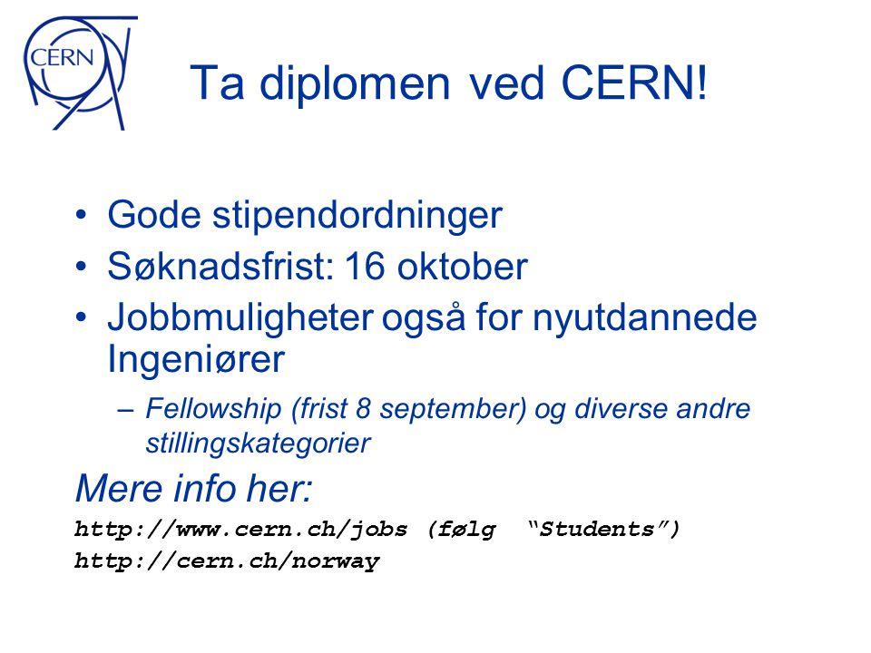 Ta diplomen ved CERN.