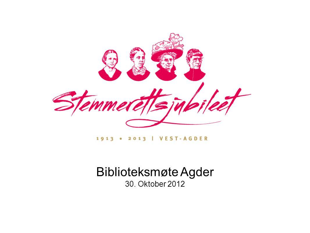 Biblioteksmøte Agder 30. Oktober 2012