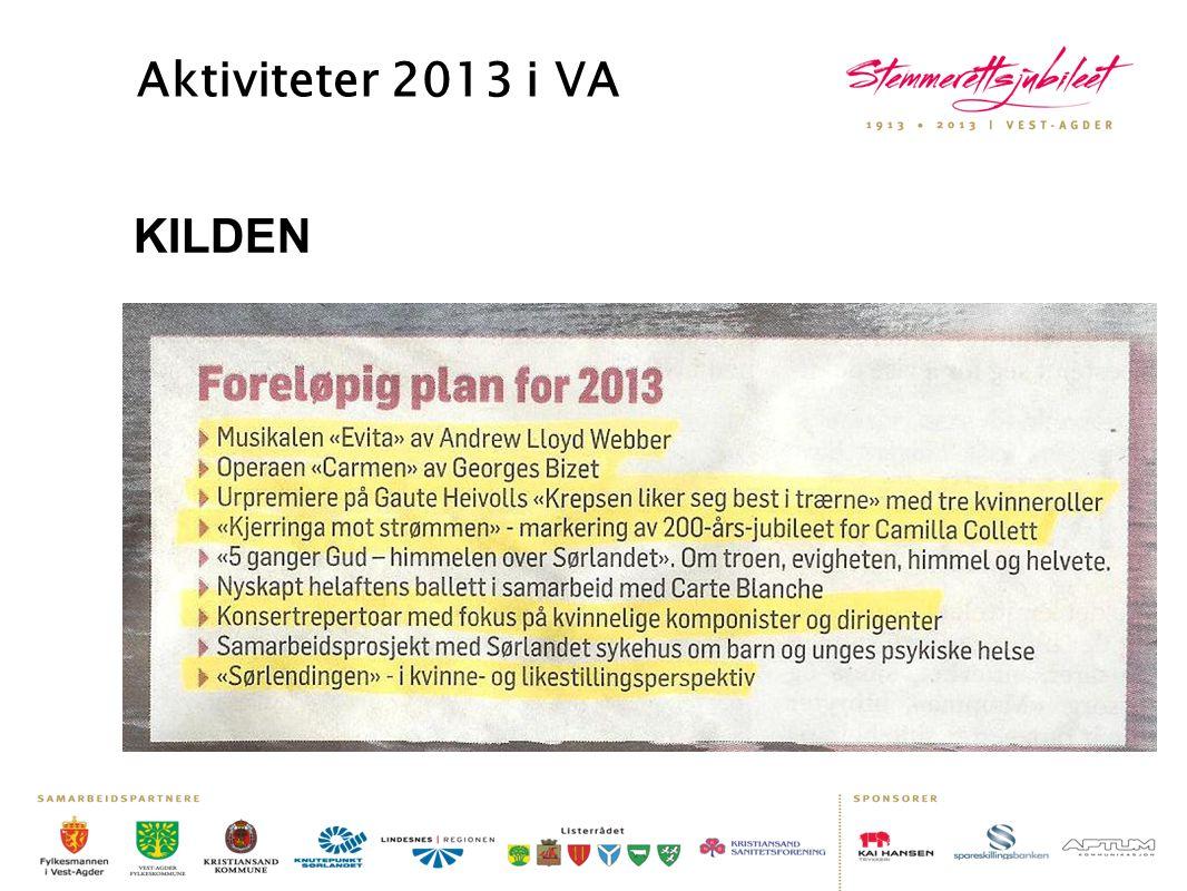 Aktiviteter 2013 i VA KILDEN