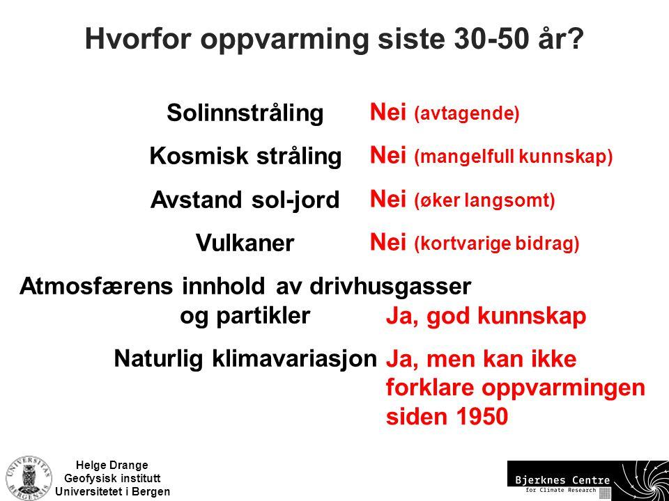 Helge Drange Geofysisk institutt Universitetet i Bergen Vinteren 2009/2010 (?) Temperaturavvik 15.