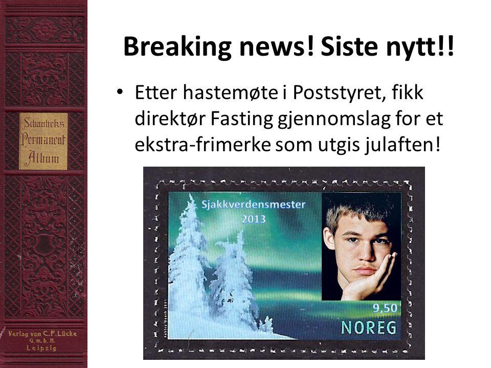 Breaking news. Siste nytt!.
