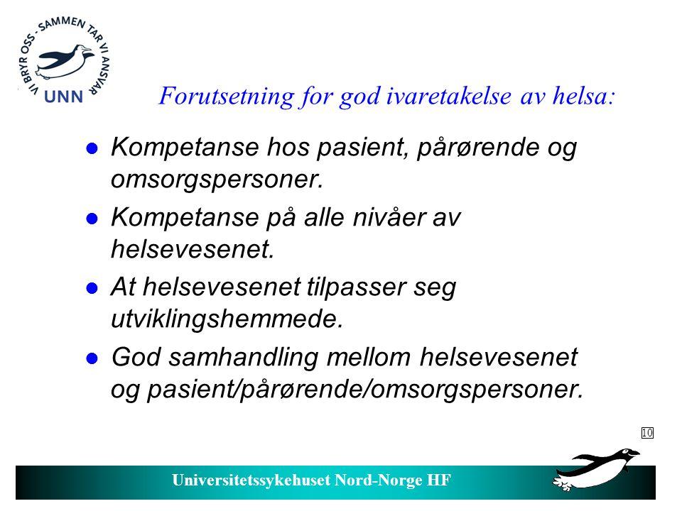 Universitetssykehuset Nord-Norge HF Utviklingshemmede hos lege.