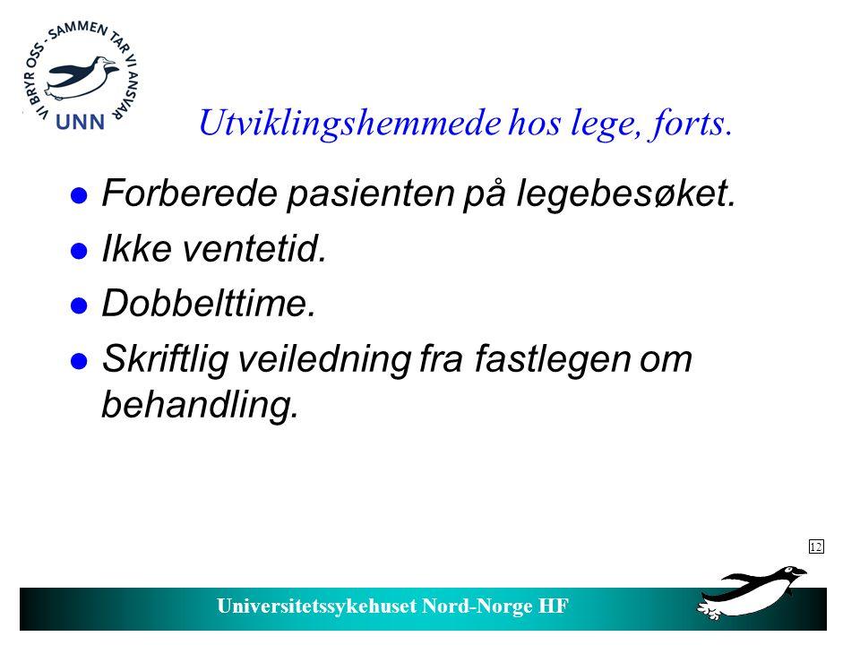 Universitetssykehuset Nord-Norge HF Aktuelle helsetiltak.