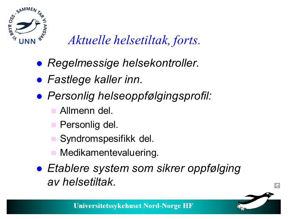 Universitetssykehuset Nord-Norge HF Helseutfordringer i overgang barn voksen.