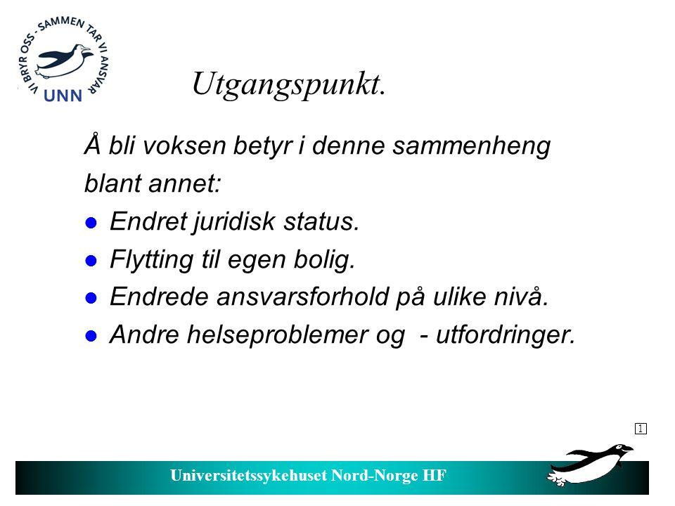 Universitetssykehuset Nord-Norge HF Trekk ved utviklingshemmedes helse.