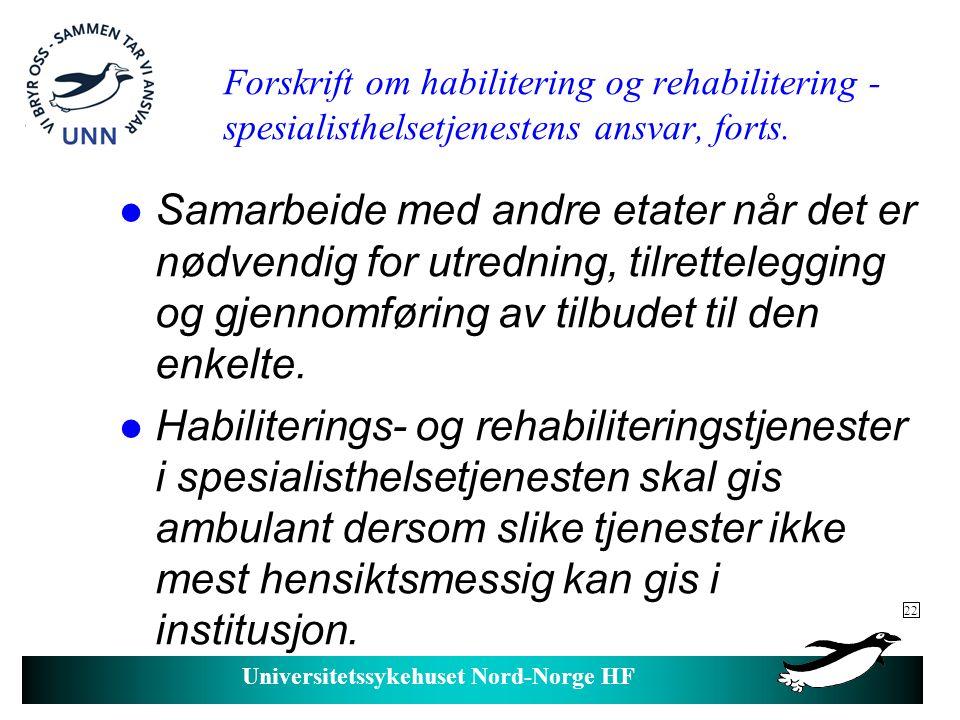 Universitetssykehuset Nord-Norge HF Helsepoppfølging av personer med utviklingshemning .