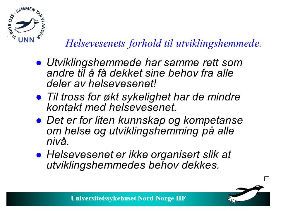 Universitetssykehuset Nord-Norge HF Etikk – rettssikkerhet og helse.