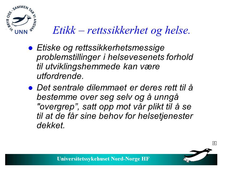 Universitetssykehuset Nord-Norge HF Tvang og helsehjelp.