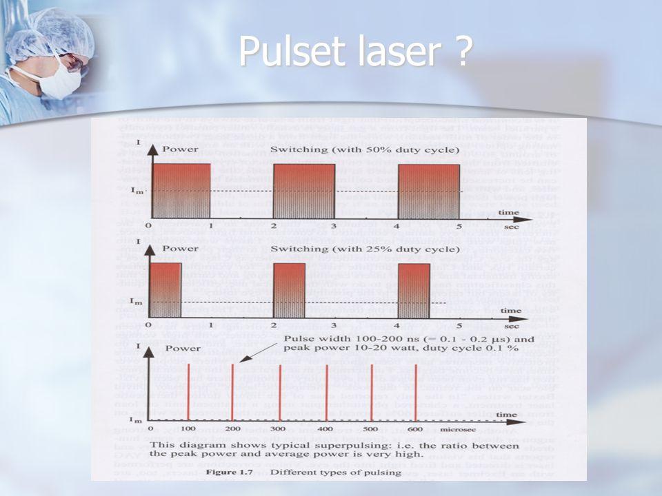 Pulset laser ?