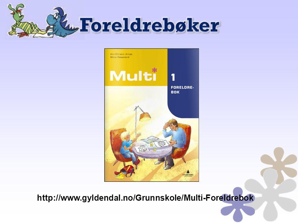 http://www.gyldendal.no/Grunnskole/Multi-Foreldrebok