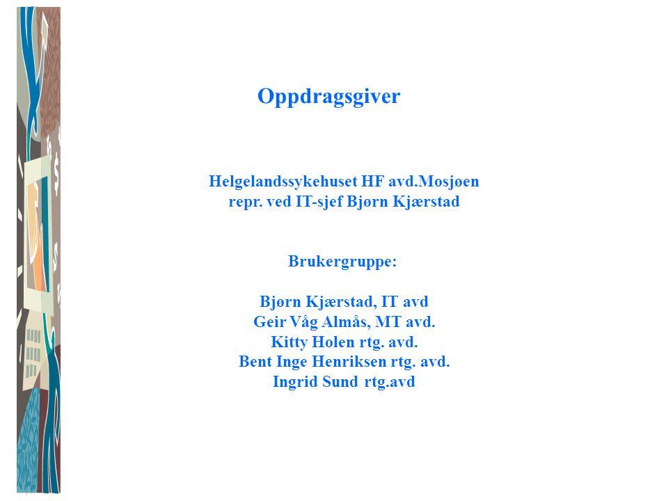 Oppdragsgiver Helgelandssykehuset HF avd.Mosjøen repr.