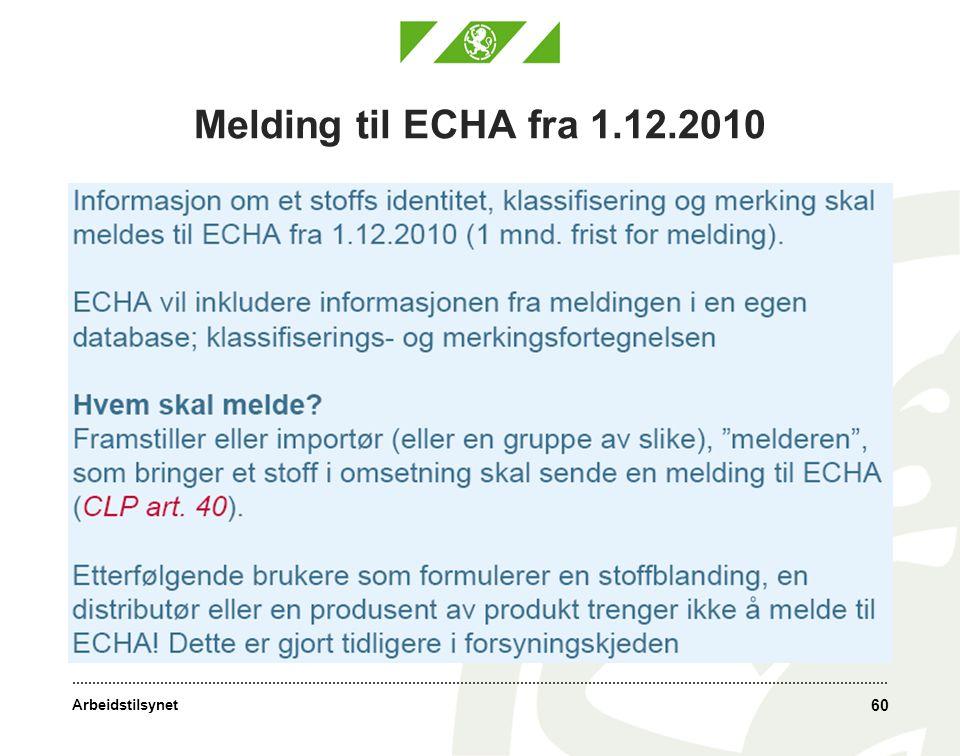 Arbeidstilsynet Melding til ECHA fra 1.12.2010 60